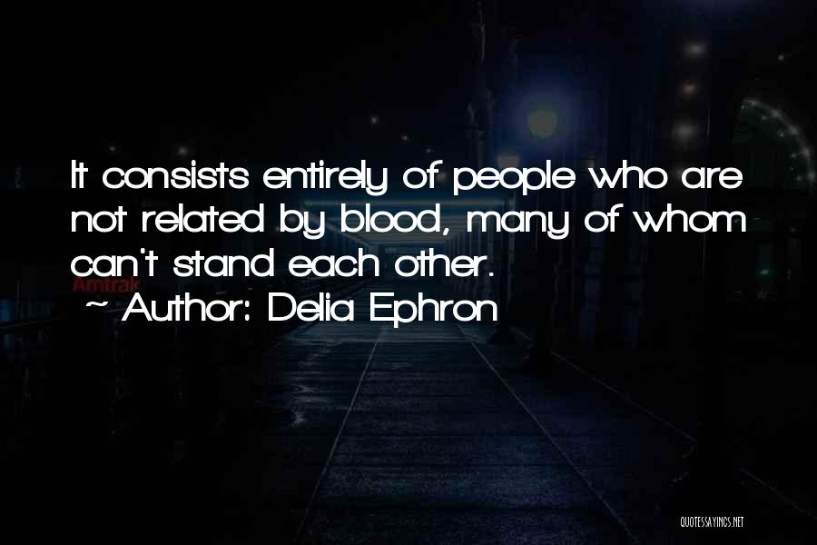 Delia Ephron Quotes 433268