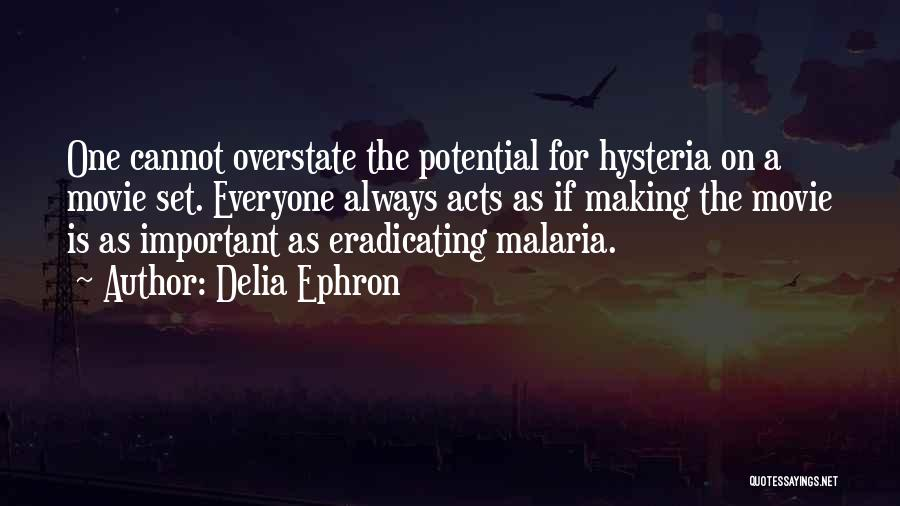 Delia Ephron Quotes 441880