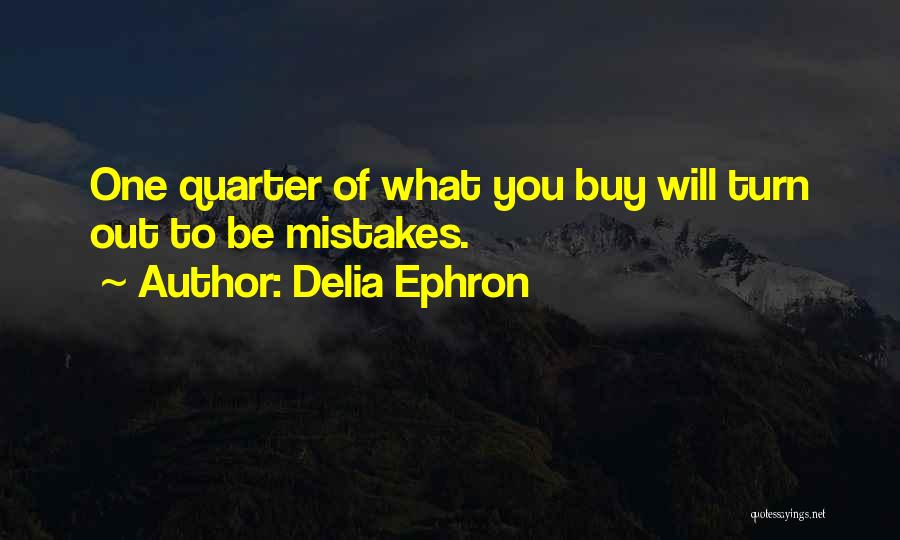 Delia Ephron Quotes 442491