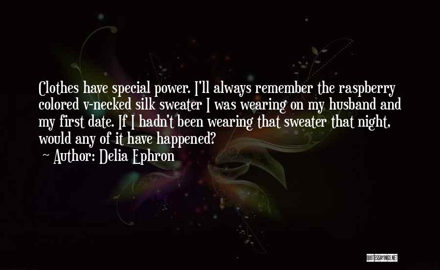 Delia Ephron Quotes 470616