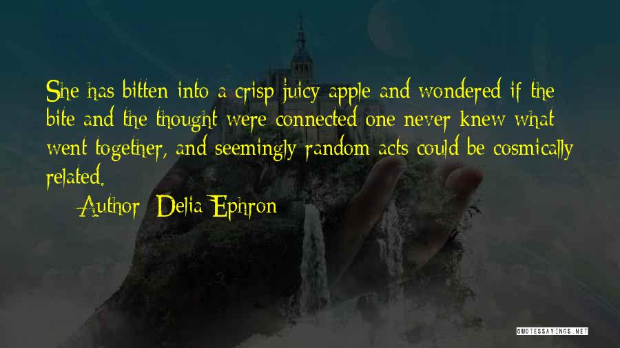Delia Ephron Quotes 566645