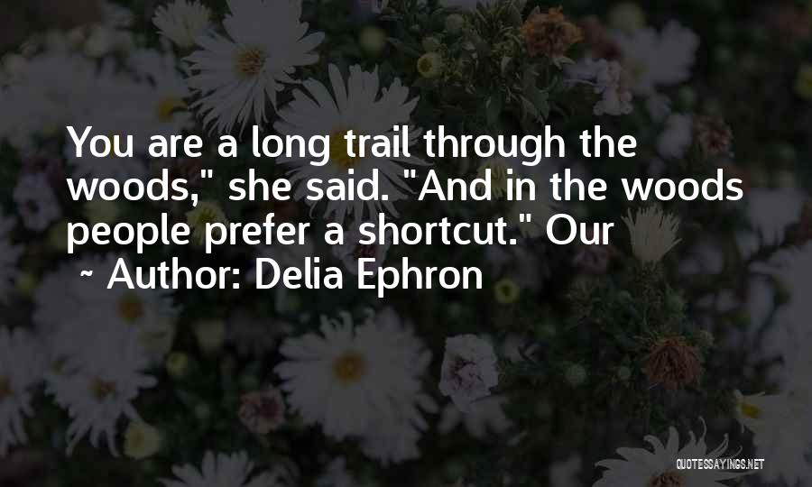 Delia Ephron Quotes 721756