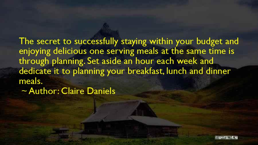 Delicious Breakfast Quotes By Claire Daniels