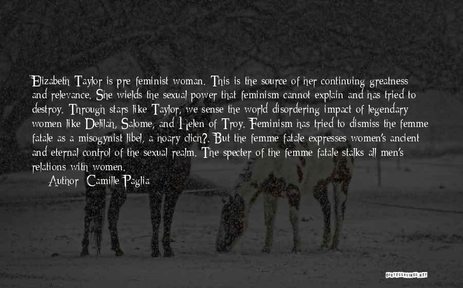 Delilah Quotes By Camille Paglia
