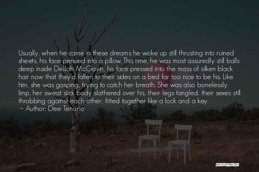 Delilah Quotes By Dee Tenorio