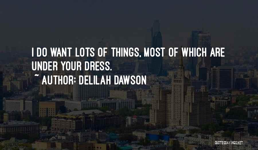 Delilah Quotes By Delilah Dawson