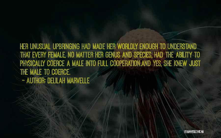 Delilah Quotes By Delilah Marvelle