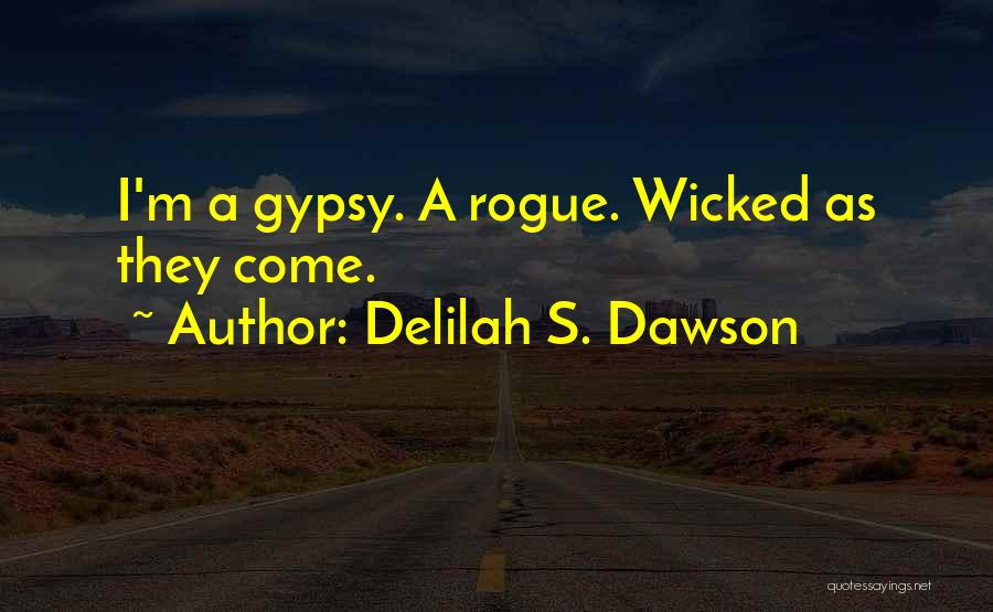 Delilah Quotes By Delilah S. Dawson