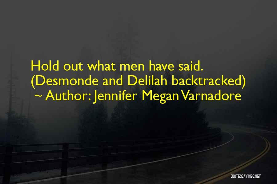 Delilah Quotes By Jennifer Megan Varnadore