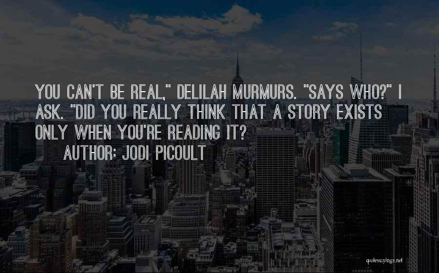 Delilah Quotes By Jodi Picoult