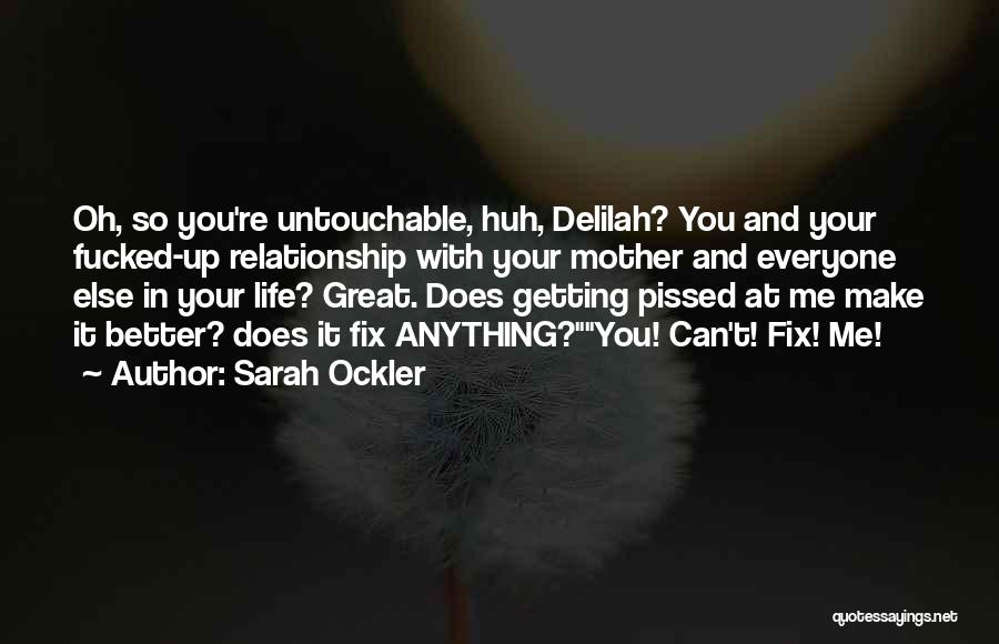 Delilah Quotes By Sarah Ockler