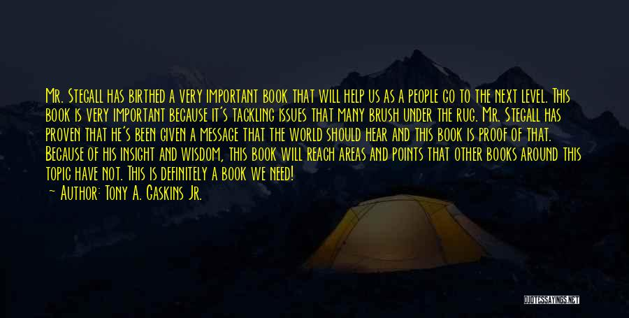 Delilah Quotes By Tony A. Gaskins Jr.
