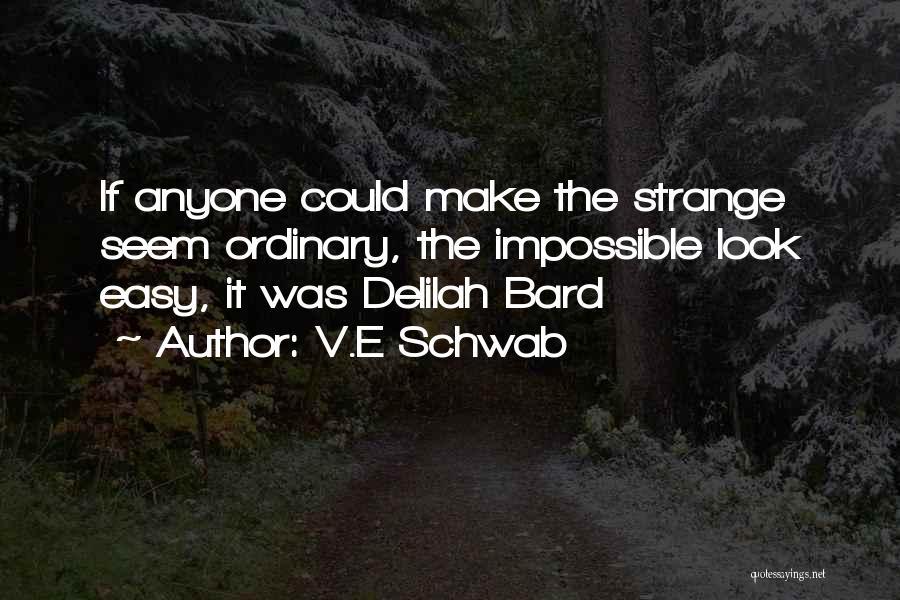 Delilah Quotes By V.E Schwab