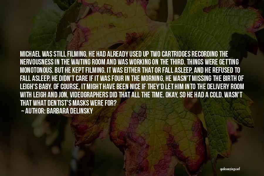 Delivery Room Quotes By Barbara Delinsky