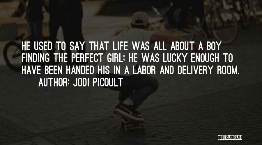 Delivery Room Quotes By Jodi Picoult