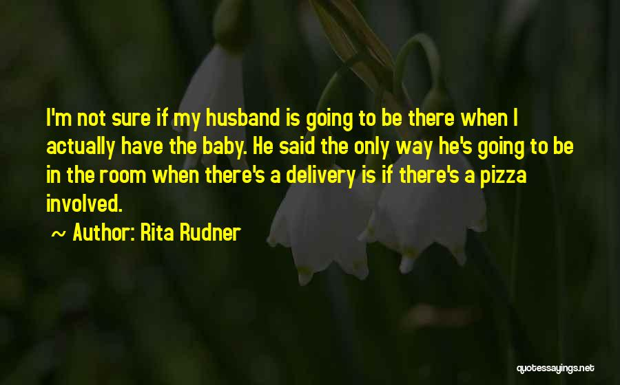 Delivery Room Quotes By Rita Rudner
