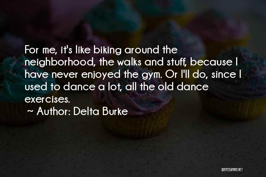 Delta Burke Quotes 1092822