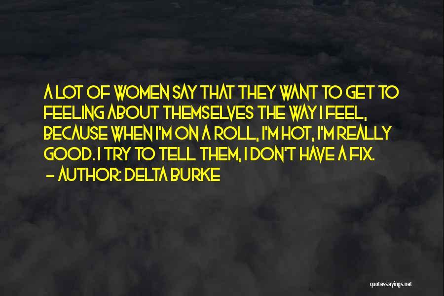 Delta Burke Quotes 1263021
