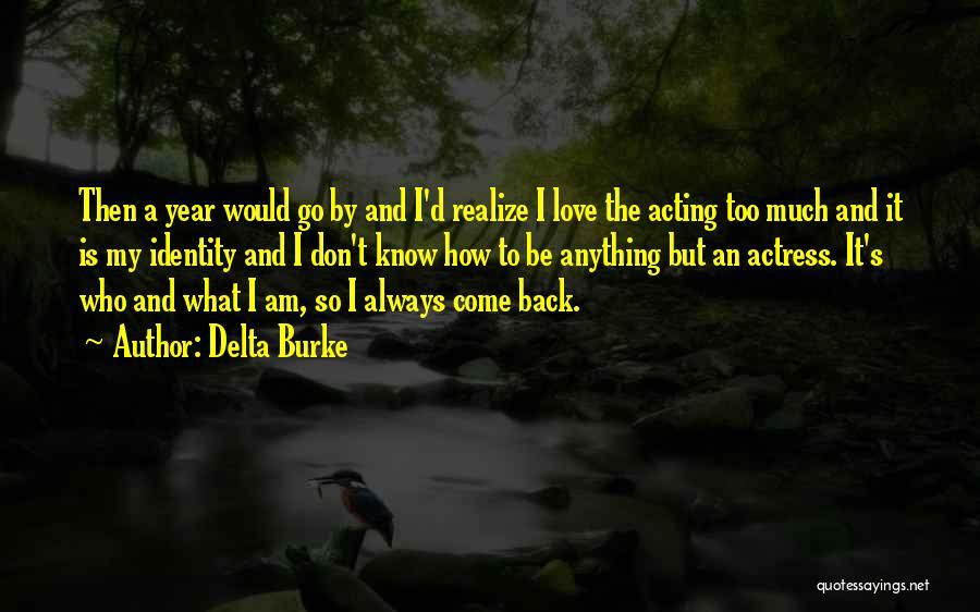 Delta Burke Quotes 1397445
