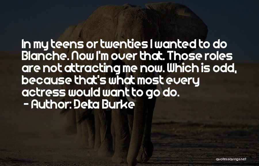 Delta Burke Quotes 1804606