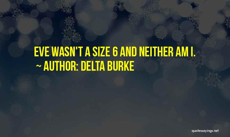 Delta Burke Quotes 2167071