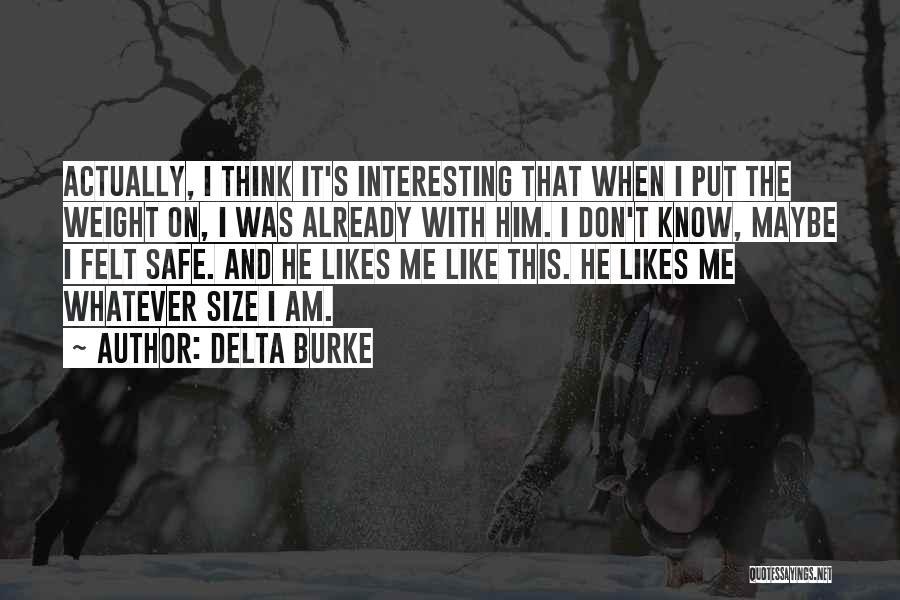 Delta Burke Quotes 240170