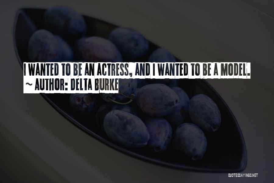 Delta Burke Quotes 245372