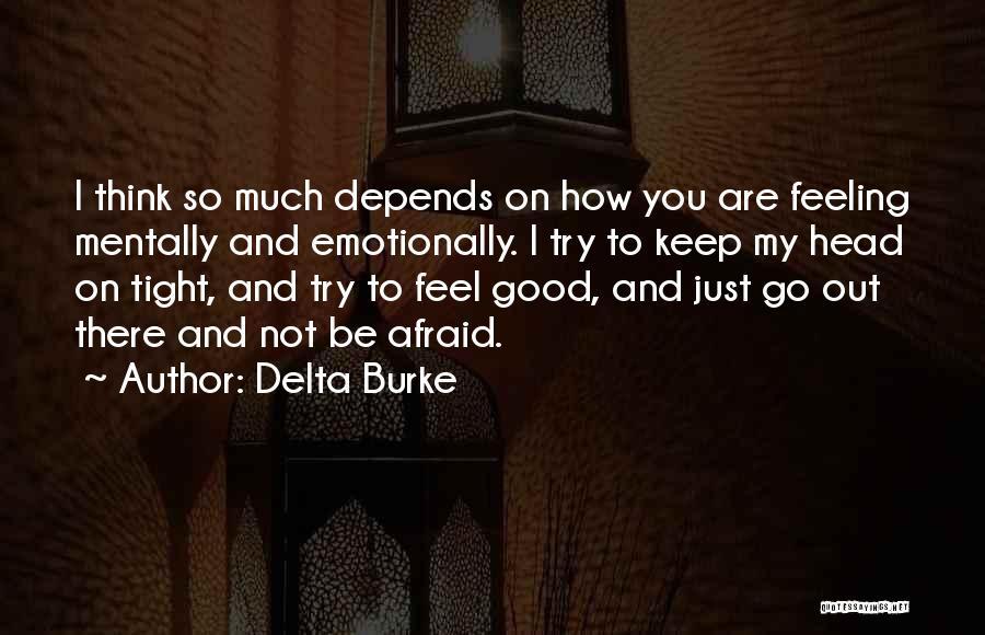 Delta Burke Quotes 459850