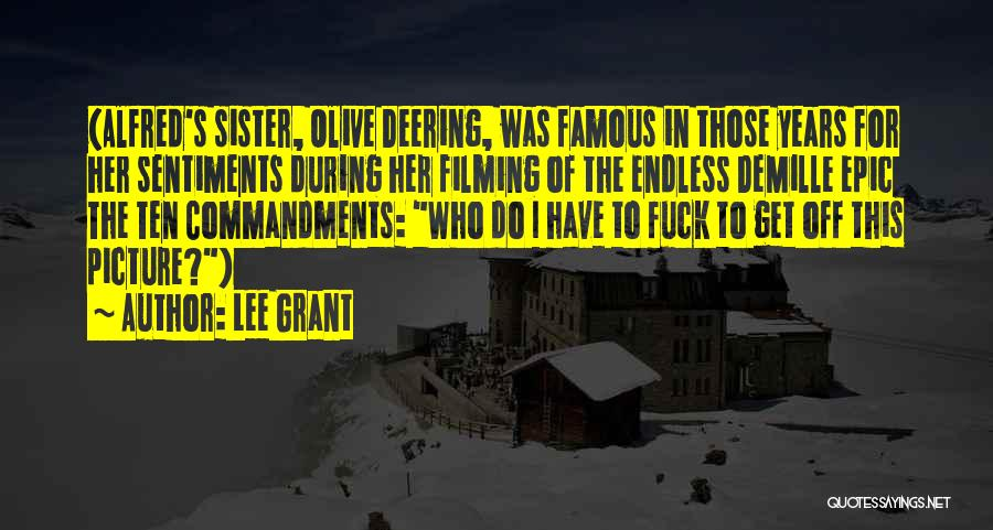 Demille Quotes By Lee Grant