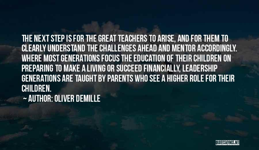 Demille Quotes By Oliver DeMille