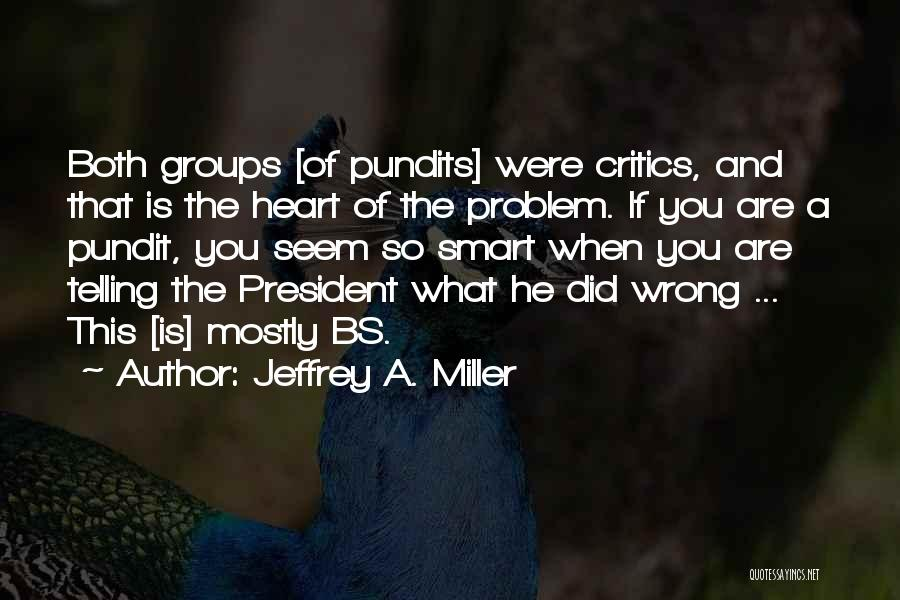 Democracy Free Speech Quotes By Jeffrey A. Miller