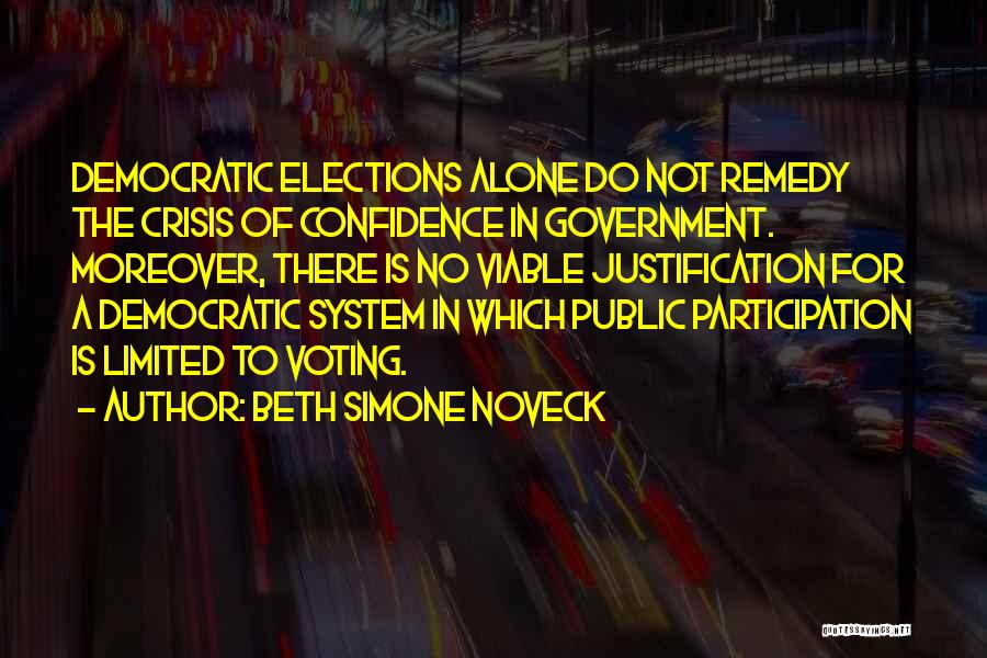 Democratic Participation Quotes By Beth Simone Noveck