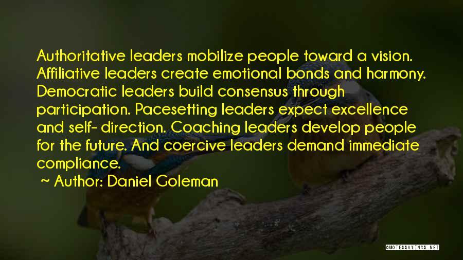 Democratic Participation Quotes By Daniel Goleman