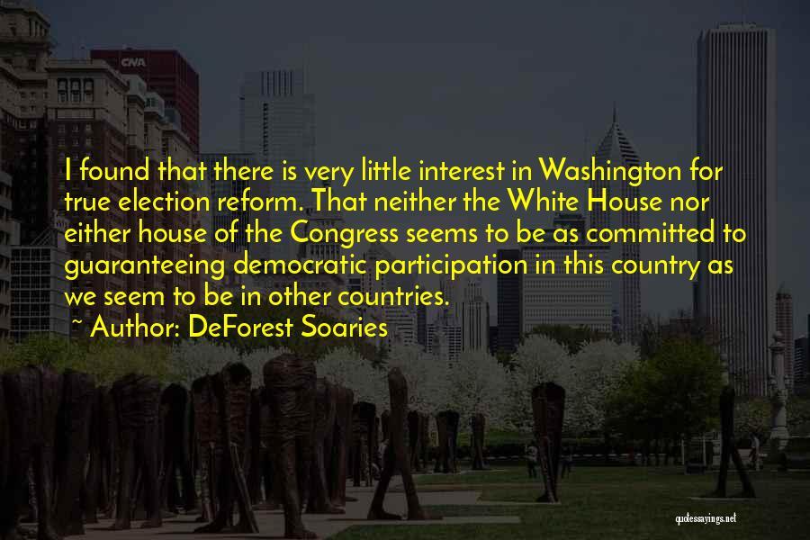 Democratic Participation Quotes By DeForest Soaries