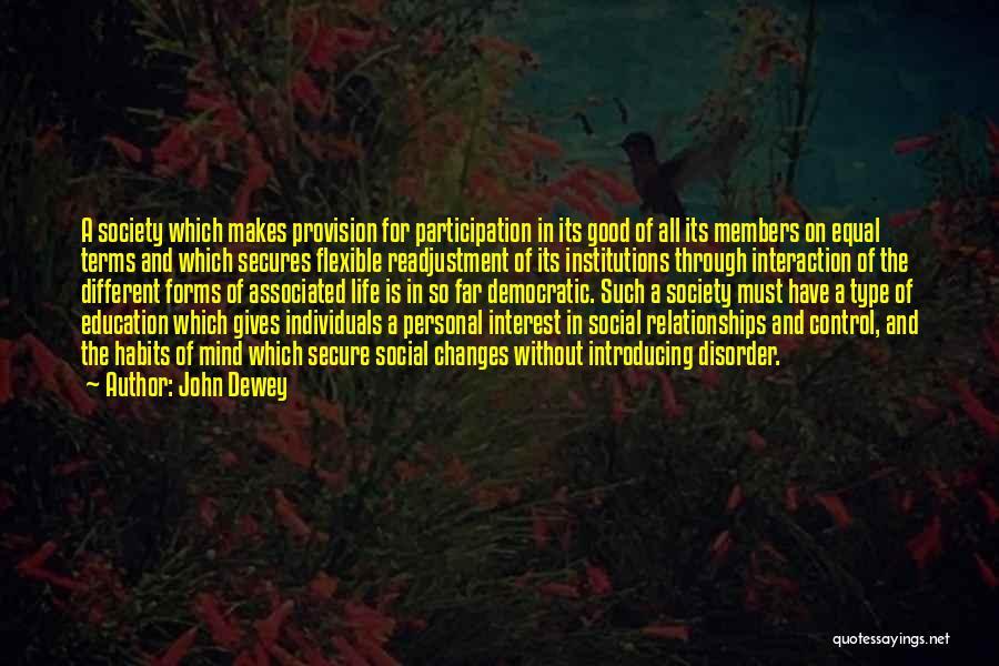 Democratic Participation Quotes By John Dewey