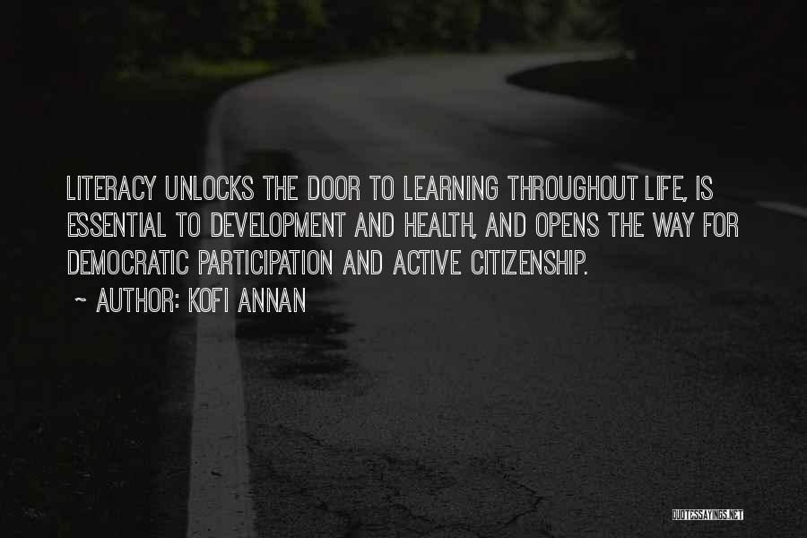 Democratic Participation Quotes By Kofi Annan