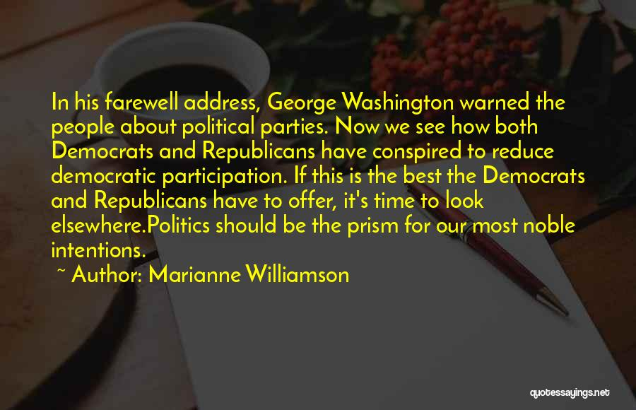 Democratic Participation Quotes By Marianne Williamson