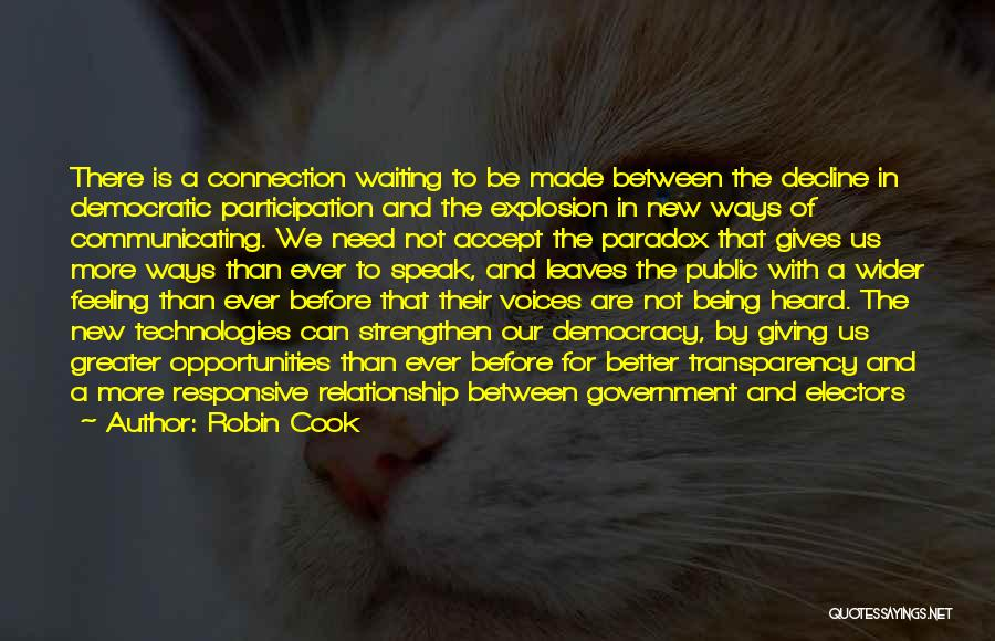 Democratic Participation Quotes By Robin Cook