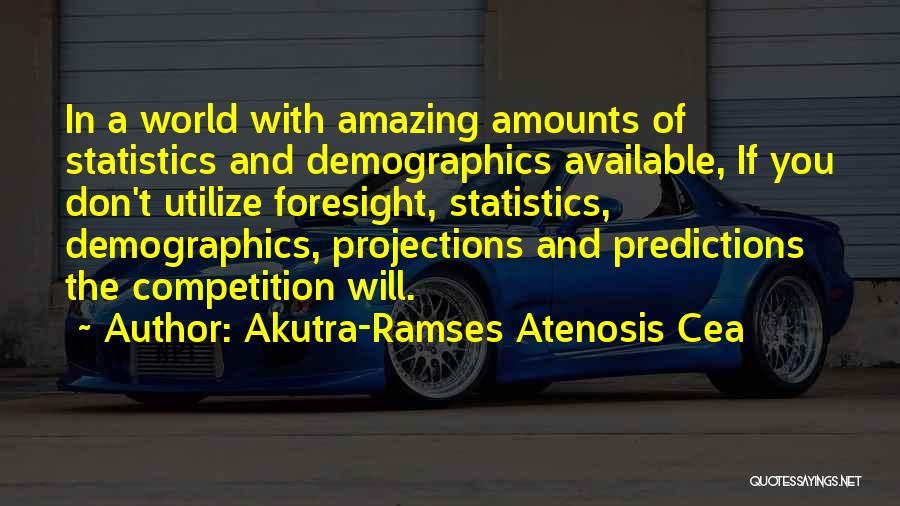 Demographics Quotes By Akutra-Ramses Atenosis Cea