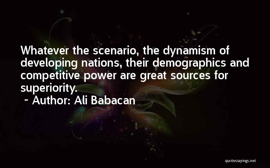 Demographics Quotes By Ali Babacan
