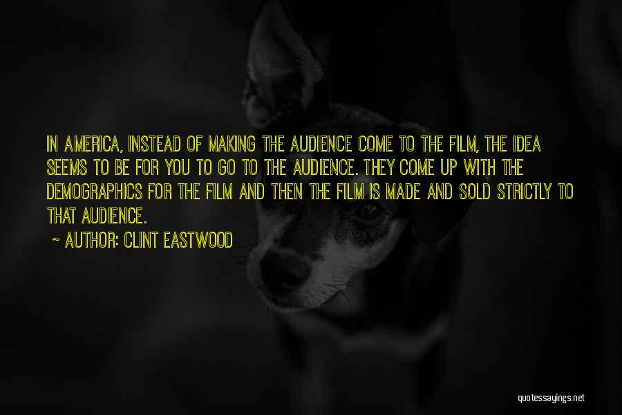 Demographics Quotes By Clint Eastwood