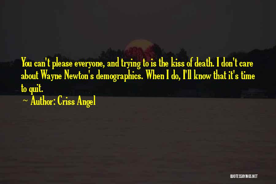 Demographics Quotes By Criss Angel
