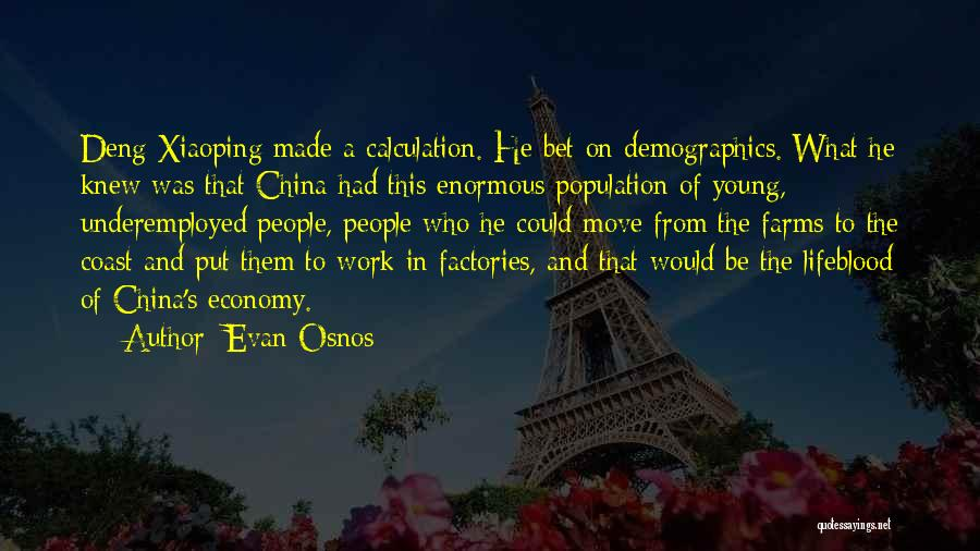 Demographics Quotes By Evan Osnos