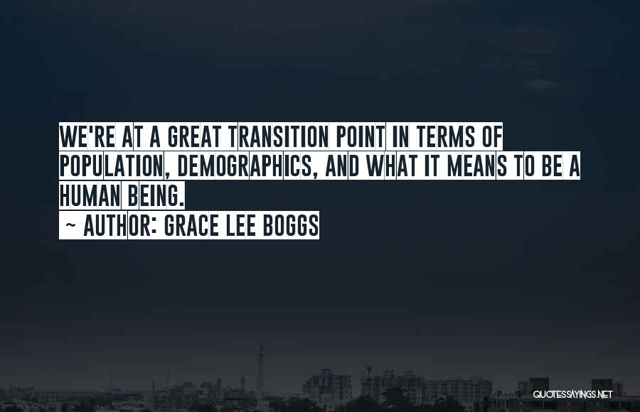 Demographics Quotes By Grace Lee Boggs