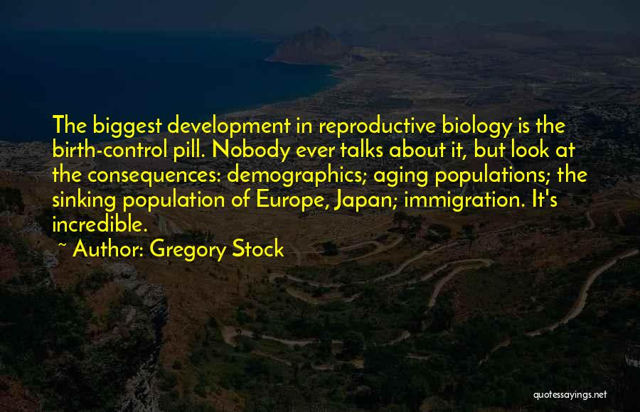 Demographics Quotes By Gregory Stock