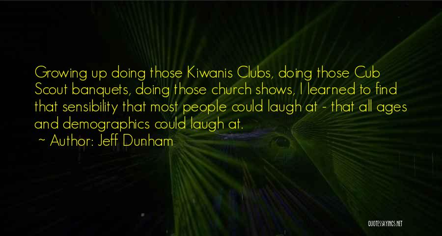 Demographics Quotes By Jeff Dunham