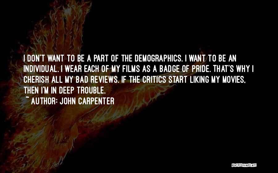 Demographics Quotes By John Carpenter