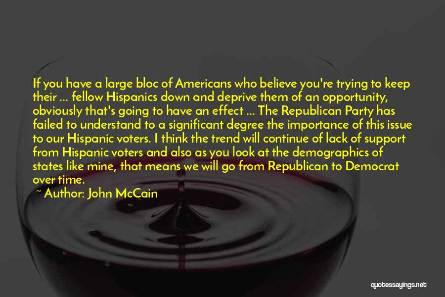 Demographics Quotes By John McCain