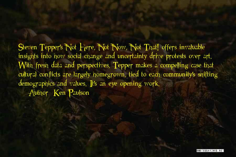 Demographics Quotes By Ken Paulson