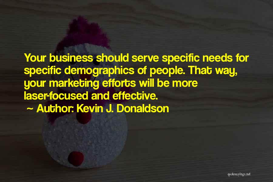 Demographics Quotes By Kevin J. Donaldson